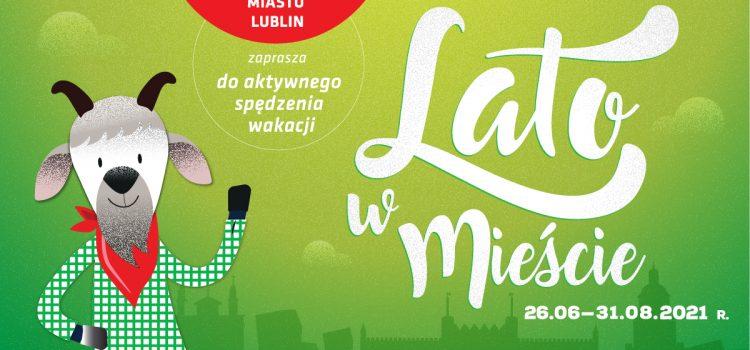 Lato w Mieście Lublin 2021